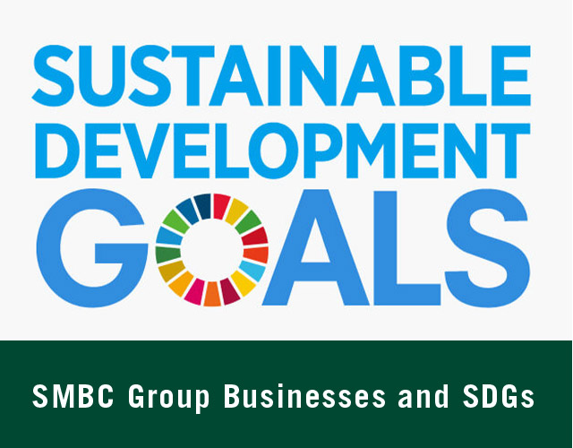 SMBC Group Businesses and SDGs